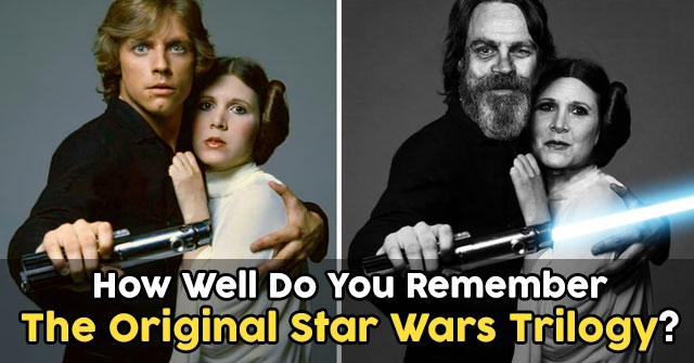 How Well Do You Remember The Original Star Wars Trilogy?
