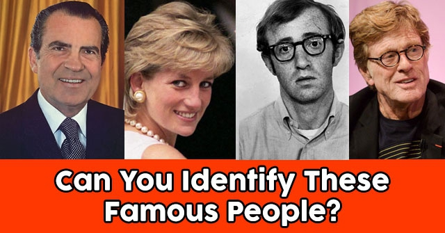 Can You Identify These Famous People?