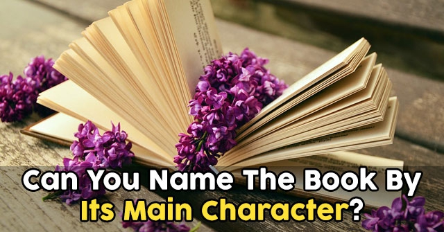 Can You Name The Book By Its Main Character?