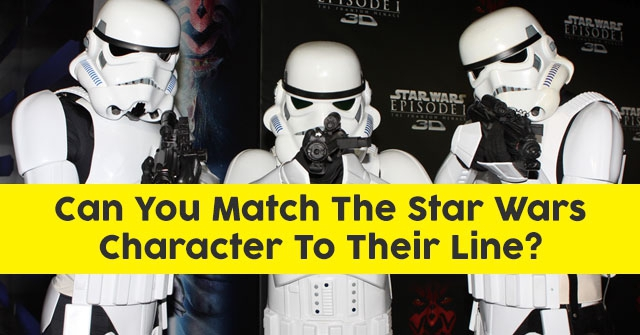 Can You Match The Star Wars Character To Their Line?