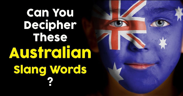 Can You Decipher These Australian Slang Words?