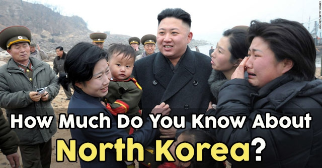 How Much Do You Know About North Korea?