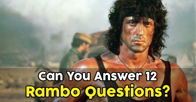 Can You Answer 12 Rambo Questions?