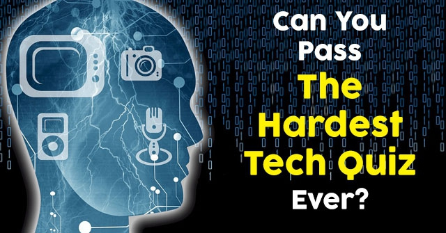 Can You Pass The Hardest Tech Quiz Ever?