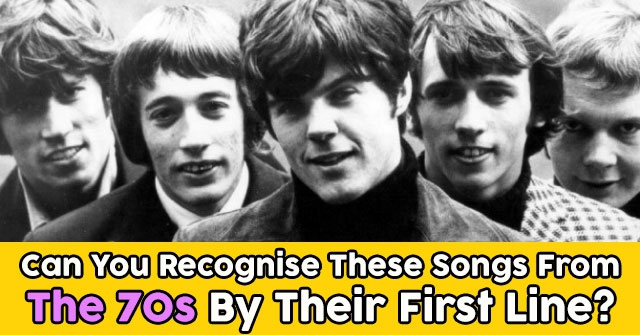 Can You Recognise These Songs From The 70s By Their First Line?