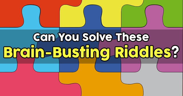 Can You Solve These Brain-Busting Riddles?