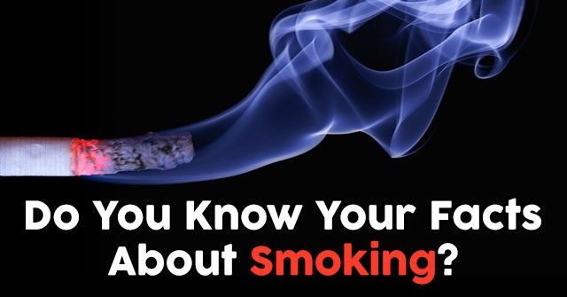 Do You Know Your Facts About Smoking?