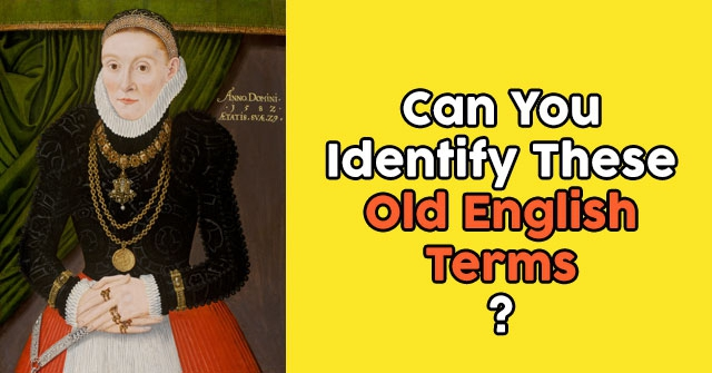 Can You Identify These Old English Terms?