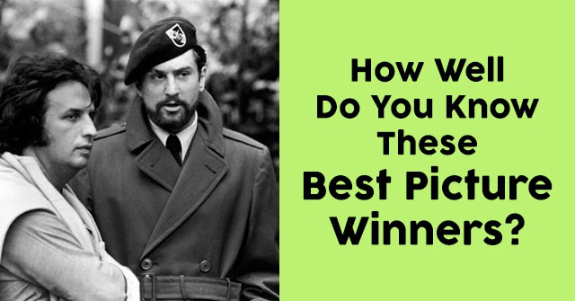 How Well Do You Know These Best Picture Winners?