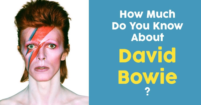 How Much Do You Know About David Bowie?