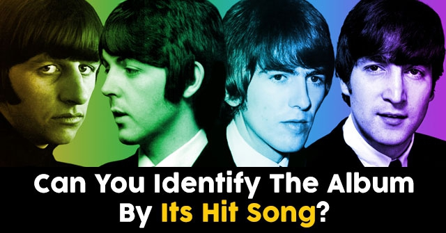 Can You Identify The Album By Its Hit Song?