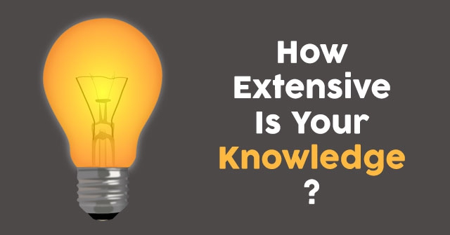How Extensive Is Your Knowledge?