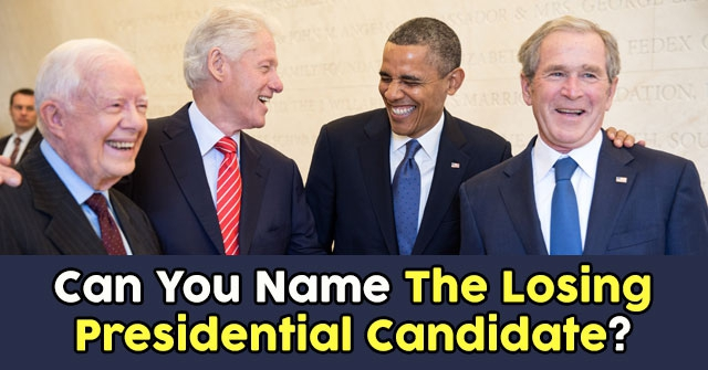 Can You Name The Losing Presidential Candidate?