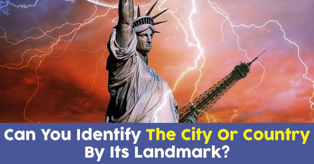 Can You Identify The City Or Country By Its Landmark?