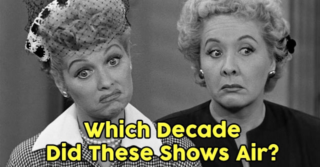 Which Decade Did These Shows Air?