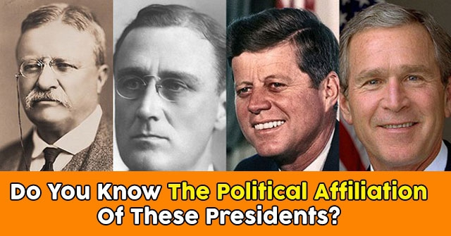 Do You Know The Political Affiliation of These Presidents?
