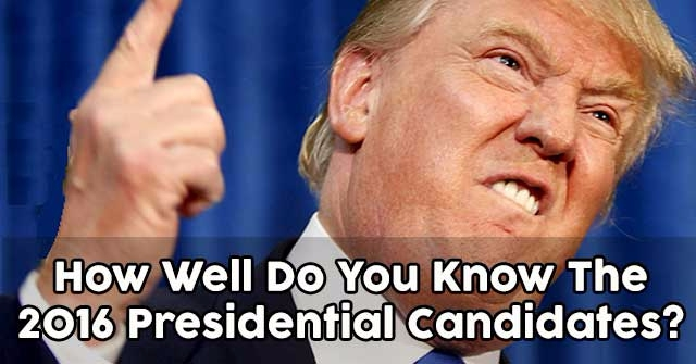 How Well Do You Know The 2016 Presidential Candidates?