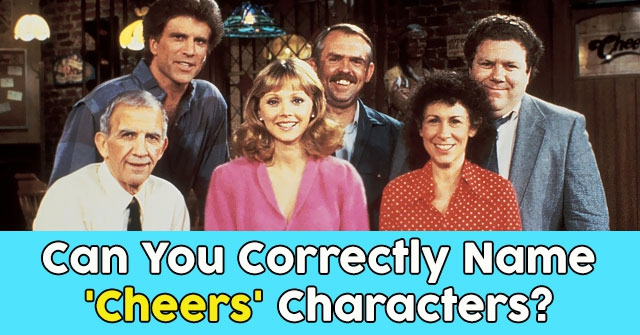 Can You Correctly Name 'Cheers' Characters?