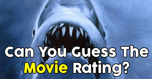 Can You Guess The Movie Rating?