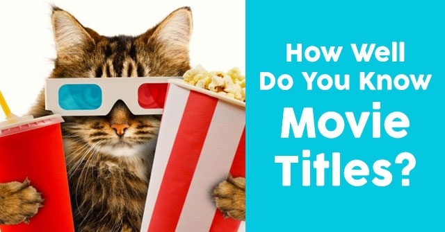 How Well Do You Know Movie Titles?