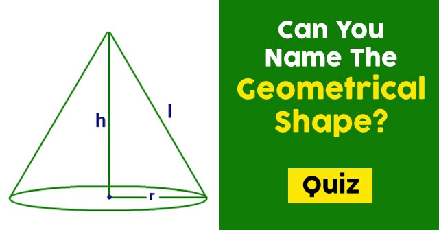 Can You Name The Geometrical Shape?