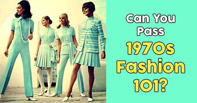 Can You Pass 1970s Fashion 101?