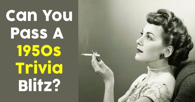 Can You Pass A 1950s Trivia Blitz?