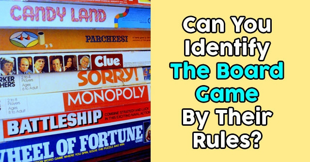 Can You Identify The Board Game By Their Rules?