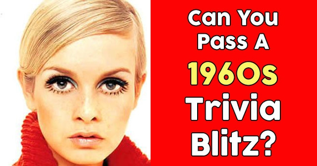Can You Pass A 1960s Trivia Blitz?