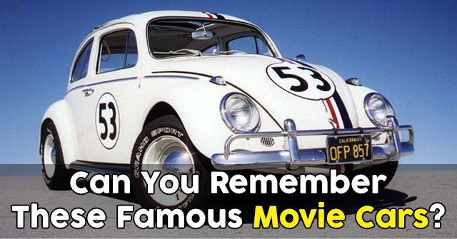 Can You Remember These Famous Movie Cars?