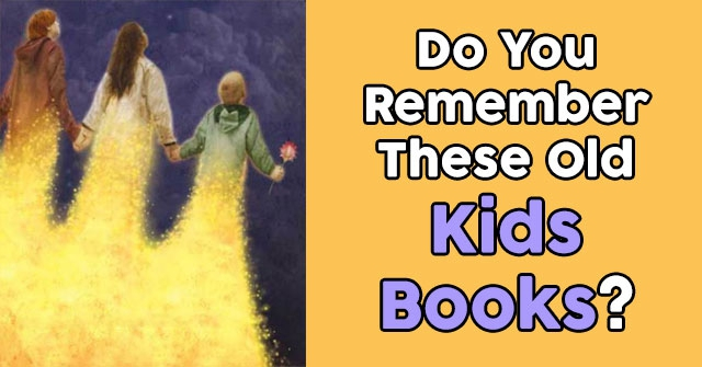 Do You Remember These Old Kids Books?