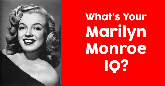 What's Your Marilyn Monroe IQ?