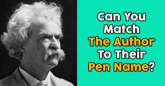 Can You Match The Author To Their Pen Name?