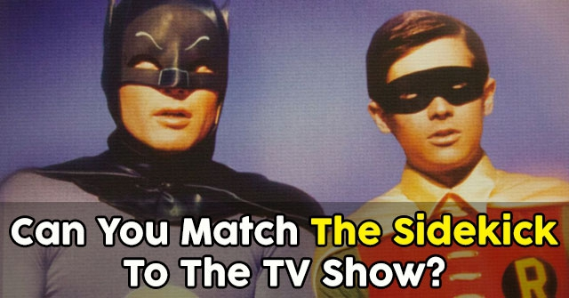 Can You Match The Sidekick To The TV Show?
