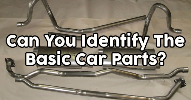 Can You Identify The Basic Car Parts?