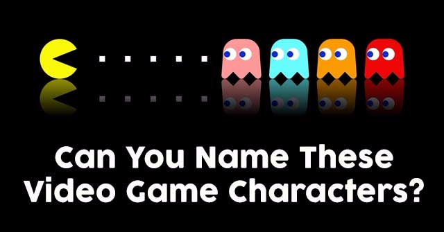 Can You Name These Video Game Characters?