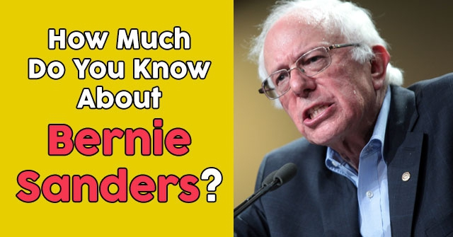 How Much Do You Know About Bernie Sanders?