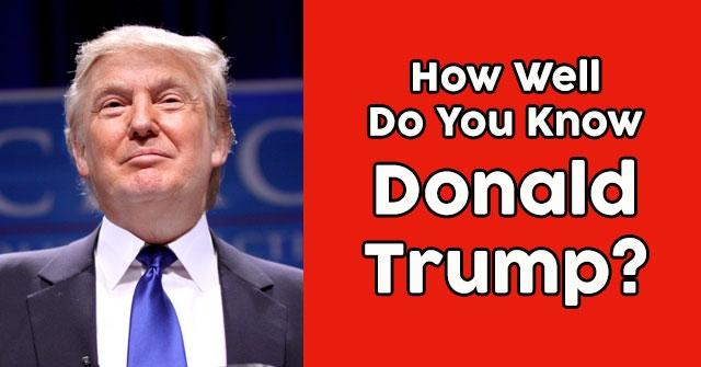 Donald Trump Quiz
