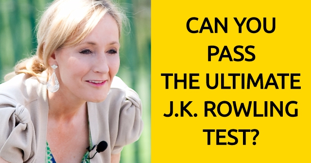 Can You Pass The Ultimate J.K. Rowling Test?