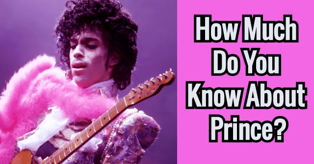 How Much Do You Know About Prince?