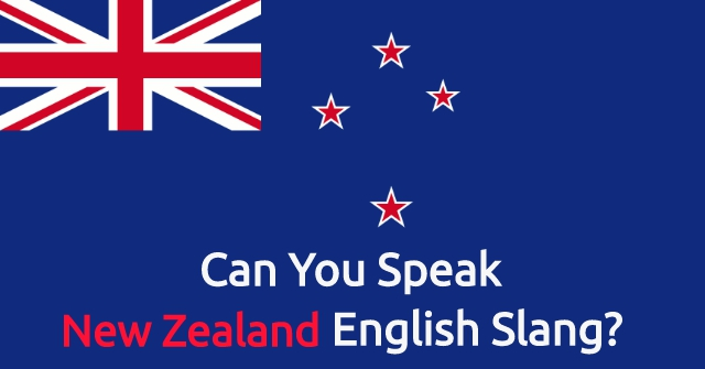 Can You Speak New Zealand English Slang?