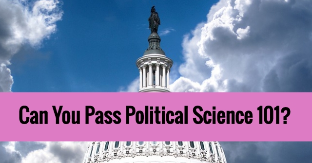 Can You Pass Political Science 101?