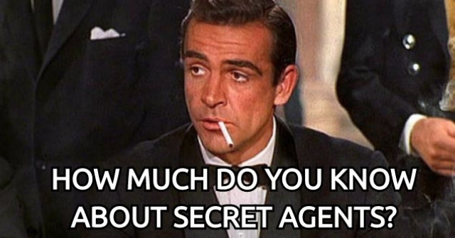 How Much Do You Know About Secret Agents?