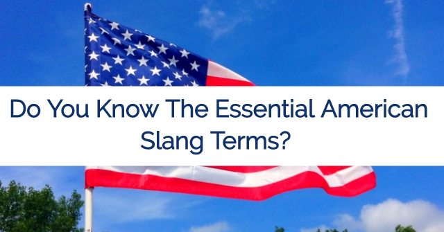 Do You Know Essential American Slang Words?