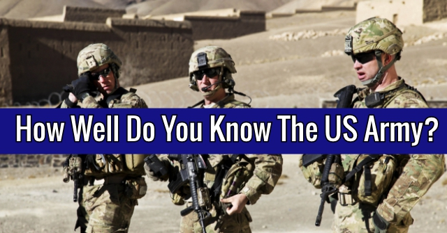 How Well Do You Know The US Army?