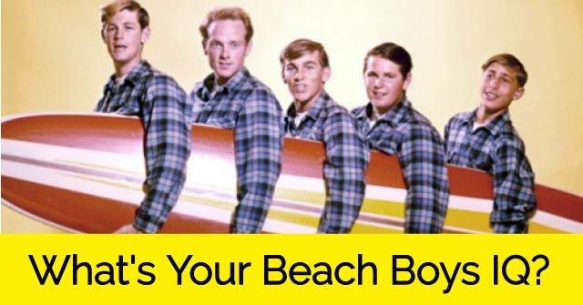 What's Your Beach Boys IQ?