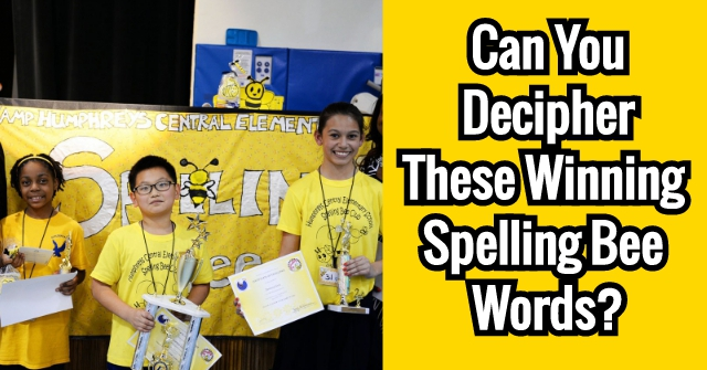 Can You Decipher These Winning Spelling Bee Words?