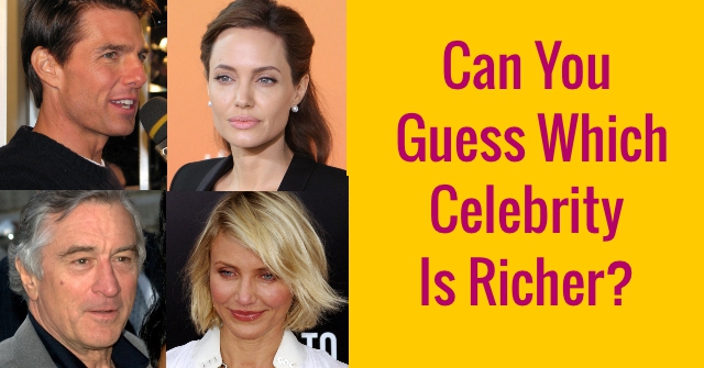 Can You Guess Which Celebrity Is Richer?