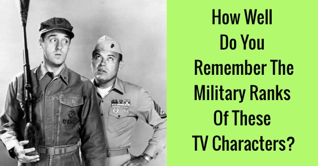 How Well Do You Remember Military Ranks Of These TV Characters?