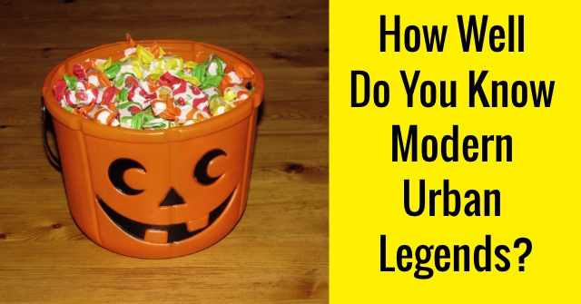 How Well Do You Know Modern Urban Legends?